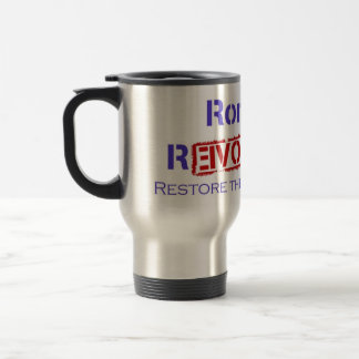 Ron Paul Revolution Restore the Republic Stainless Steel Travel Mug
