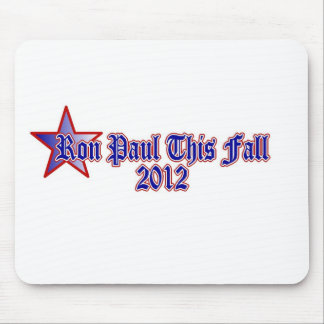 Ron Paul This Fall 2012 Mousepads