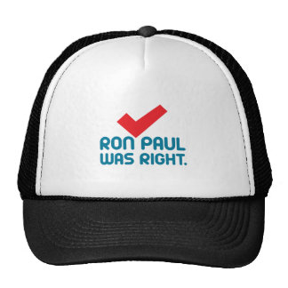 RON-PAUL-WAS-RIGHT TRUCKER HATS