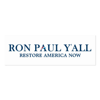 Ron Paul Y'all Bookmark Pack Of Skinny Business Cards