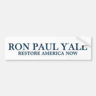 Ron Paul Y'all - Funny Bumper Sticker