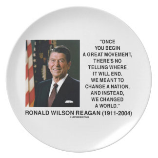 Ronald Reagan Great Movement Changed A World Plates
