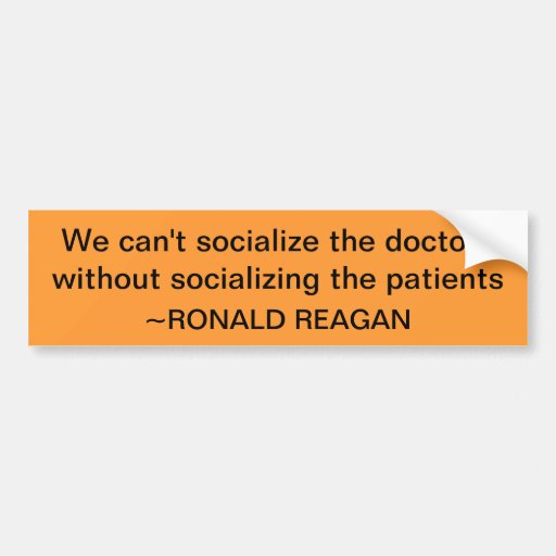 Ronald Reagan quote Bumper Sticker
