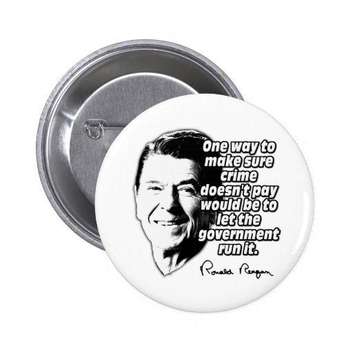 Ronald Reagan Quote Make Sure Crime Doesn't Pay Pin