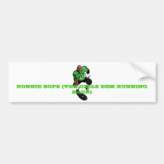 RONNIE BOPS BUMPER STICKER1 BUMPER STICKER