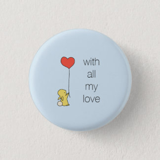 Roo - With all my love 3 Cm Round Badge
