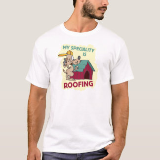 Roofing Dog T-Shirt
