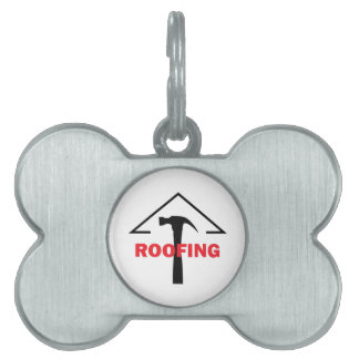 ROOFING PET TAG
