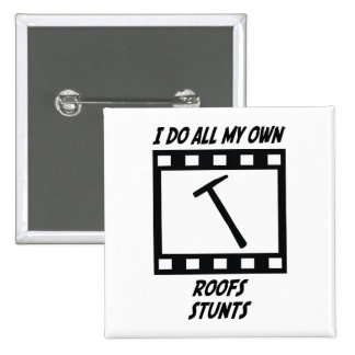 Roofs Stunts Pinback Buttons