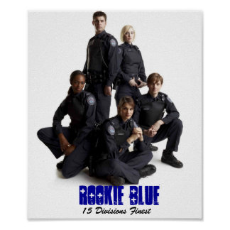 Rookie Blue 15 Divisions Finest Poster