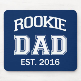 Rookie Dad Est. 2016 funny daddy baby Mouse Pad