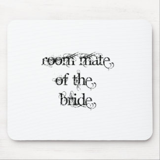 Room Mate of the Bride Mousemats