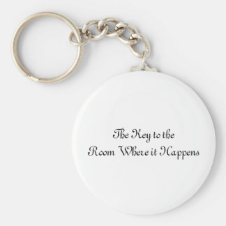 Room Where it Happens Keychain