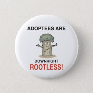 Rootless 6 Cm Round Badge
