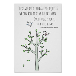 Roots and Wings Inspiring Parenting Quote Poster