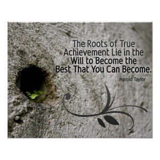 Roots Of True Achievement Posters
