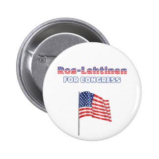 Ros-Lehtinen for Congress Patriotic American Flag Pinback Button