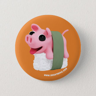 Rosa the Pig are a sushi 6 Cm Round Badge