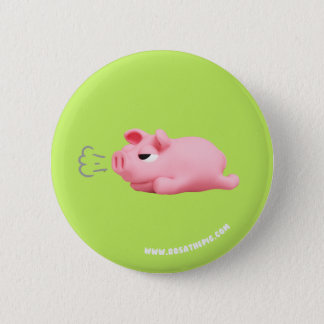 Rosa the Pig are bored 6 Cm Round Badge