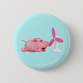 Rosa the Pig are HOT 6 Cm Round Badge