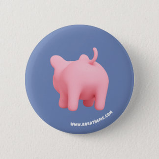 Rosa the Pig shakes butt 6 Cm Round Badge