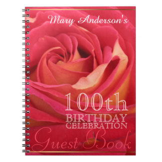 Rose 100th Birthday Celebration Guest book Spiral Notebooks