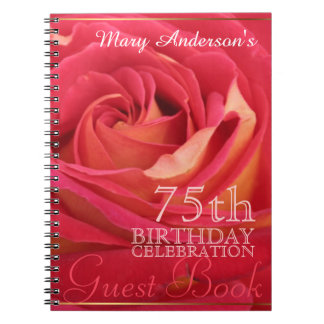 Rose 75th Birthday Celebration Custom Guest Book Notebook
