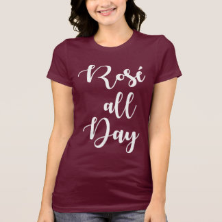 Rosé All Day | Maroon Colored T-Shirt