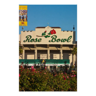 Rose Garden and Rose Bowl Sign on Stadium Poster