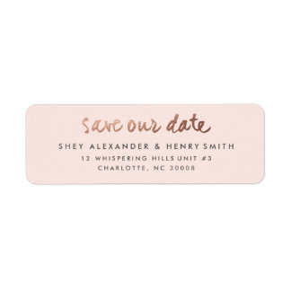 Rose gold faux foil save the date address label