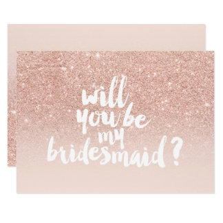 Rose gold faux glitter ombre chic be my bridesmaid card