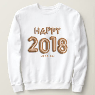 Rose Gold Foil Balloons Happy 2018 Personalised Sweatshirt
