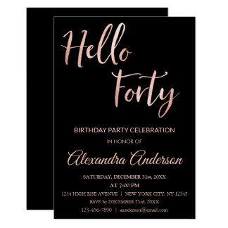 Rose Gold Foil Hello 40 Forty Birthday Party Card