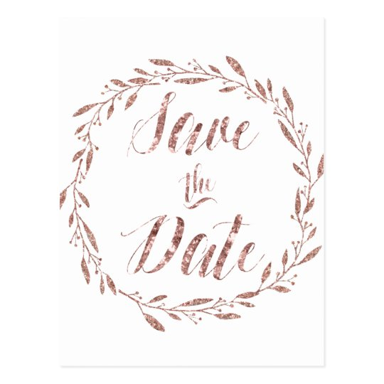 Rose Gold Foil Save The Date Postcards Wreath