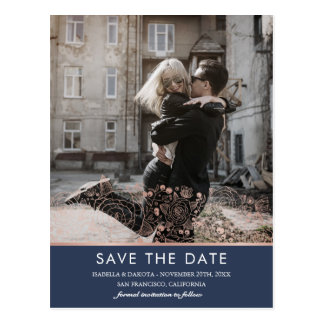 Rose Gold & Navy Chic Floral Save the Date Photo Postcard