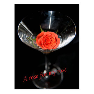 """Rose in a glass. """"A rose for my rose"""" Postcard"""