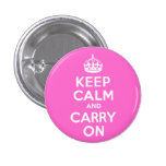Rose Pink Keep Calm and Carry On Button
