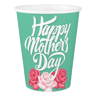 rose typography mother day paper cup