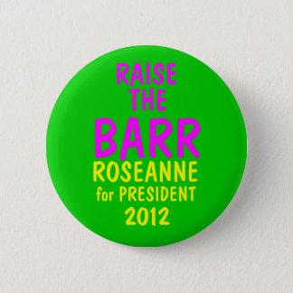 Roseanne Barr 2012 6 Cm Round Badge