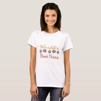 Roses and Daisies World's Best Nana T-shirt