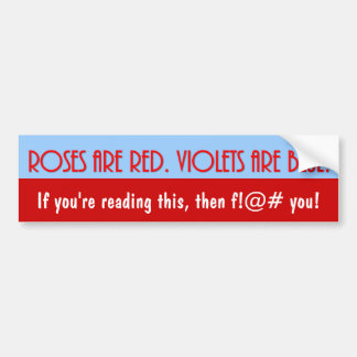 roses-are-red-violets-are-blue-02 car bumper sticker