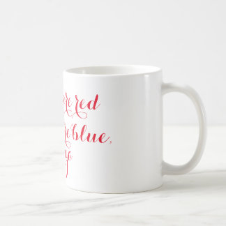 Roses are red, violets are blue, pizza mug
