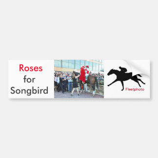Roses for Songbird Bumper Sticker