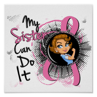 Rosie Sister Can Do It Breast Cancer Print