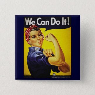 Rosie The Riveter button