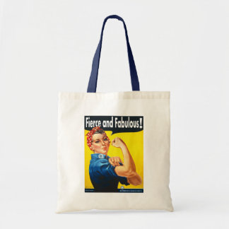 Rosie The Riveter Fierce and Fabulous Tote Bag