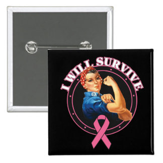 Rosie The Riveter I Will Survive Breast Cancer 15 Cm Square Badge