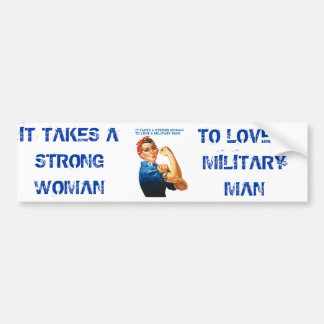 """ROSIE THE RIVETER - """"It takes a strong woman"""" Bumper Sticker"""