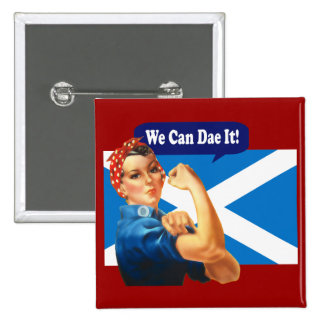 Rosie the Riveter Scottish Independence Button
