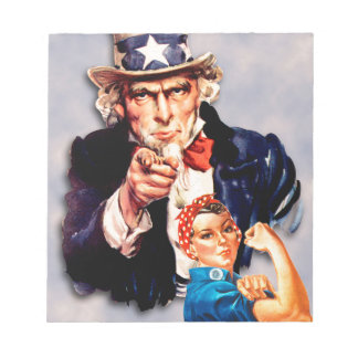 Rosie the Riveter & Uncle Sam design Notepad